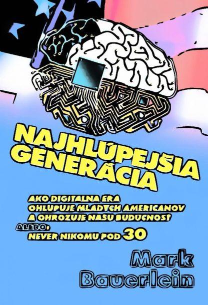 Obálka knihy Najhlúpejšia generácia - INLIBRI