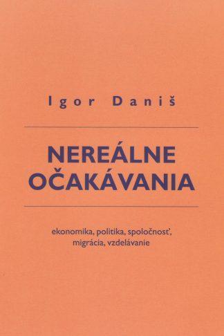 Obálka knihy Nereálne očakávania od autora: I. Daniš