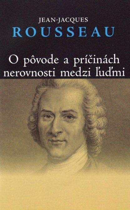 Obálka knihy O pôvode a príčinách nerovnosti medzi ľuďmi od autora: Jean-Jacques Rousseau