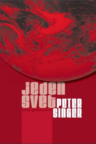 Obálka knihy Jeden svet od autora: Peter Singer