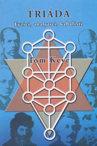 Obálka knihy Triáda od autora: Tom Keve - INLIBRI