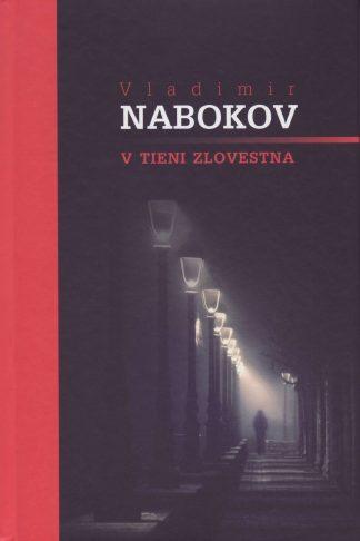 Obálka knihy V tieni zlovestna od autora: Vladimír Nabokov