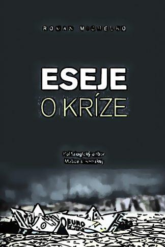 Obálka knihy Eseje o kríze - INLIBRI