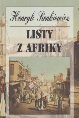 Obálka knihy Listy z Afriky od autora: H. Sienkiewicz - INLIBRI online kníhkupectvo