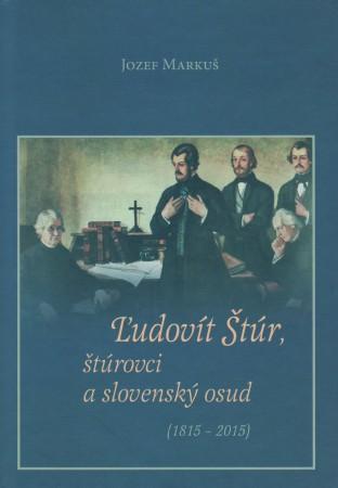 Obálka knihy Ľudovít Štúr, štúrovci a slovenský osud - INLIBRI