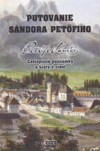 Obálka knihy Putovanie Sándora Petöfiho - INLIBRI online kníhkupectvo
